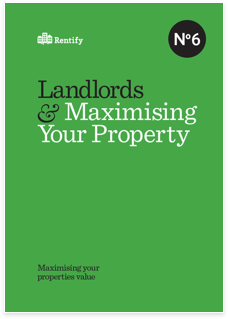 Landlords and maximising your property
